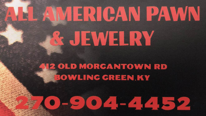 All American Pawn & Jewelry is proud to serve the Bowling Green area with all of its pawning, selling, and buying needs! Stop by and see the gang at 412 Old Morgantown Road for great deals on jewelry, firearms, electronics, tools, and so much more. All American Pawn & Jewelry has been in business for over 20 years and look forward to serving you!